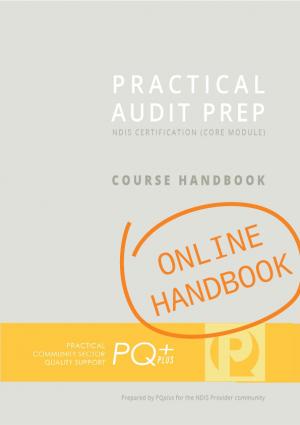 PRACTICAL AUDIT PREP: NDIS Practice Standards Core Module